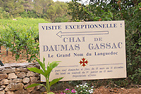 One of the humble signs. Domaine du Mas de Daumas Gassac. in Aniane. Languedoc. France. Europe.