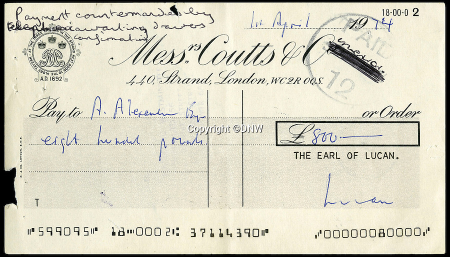 BNPS.co.uk (01202 558833)<br /> Pic: DNW/BNPS<br /> <br /> Cheque to A Alexander for £800 on April fools day 1974 also failed.<br /> <br /> A series of bounced cheques that dramatically illustrate the scale of Lord Lucan's gambling debts before he disappeared following the murder of <br /> the family nanny have come to light after 42 years.<br /> <br /> The troubled aristocrat signed the 11 cheques totalling almost £20,000 – about £250,000 today – as he desperately tried to reverse his spiralling losses at a leading London casino. <br /> <br /> The cheques are being sold by London auctioneers Dix Noonan Webb.