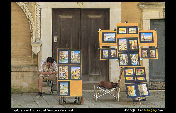 Italy, Venice. Souvenir Photo.<br /> Like I said, the side streets can be relatively quiet, or maybe it was the 104.F (40.C) August temperatures! I bought a couple of watercolors, wanting to support my fellow artist.