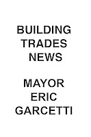 Building Trades News Mayor Garcetti