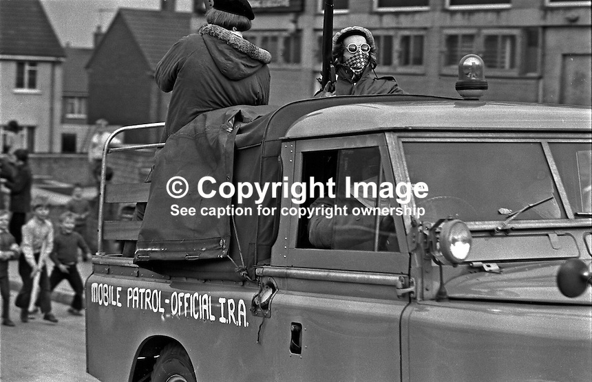 Official IRA mobile patrol in Turf Lodge housing estate, Belfast, N Ireland, UK. The patrol, a show of strength, was a reaction to the death of local Official IRA leader, Joe McCann, the previous day in the Markets Area in a confrontation with soldiers and police. 197204170173d..Copyright Image from Victor Patterson, 54 Dorchester Park, Belfast, UK, BT9 6RJ..Tel: +44 28 9066 1296.Mob: +44 7802 353836.Voicemail +44 20 8816 7153.Skype: victorpattersonbelfast.Email: victorpatterson@mac.com.Email: victorpatterson@ireland.com (back-up)..IMPORTANT: If you wish to use this image or any other of my images please go to www.victorpatterson.com and click on the Terms & Conditions. Then contact me by email or phone with the reference number(s) of the image(s) concerned.