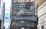 Theatre Marquee for Edward Albee's 1994 Pulitzer Prize-winning 'Three Tall Women' directed by Joe Mantello and starring Glenda Jackson, Laurie Metcalf and Alison Pill at the Golden Theatre on December 22, 2017 in New York City.