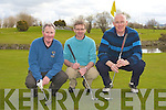 ARDFERT G.C.: Enjoying the Liam McGuire Butchers Singles Stableford at Ardfert golf club on Sunday l-r: John Slattery, Jim Crowley and Gerard Pierce.