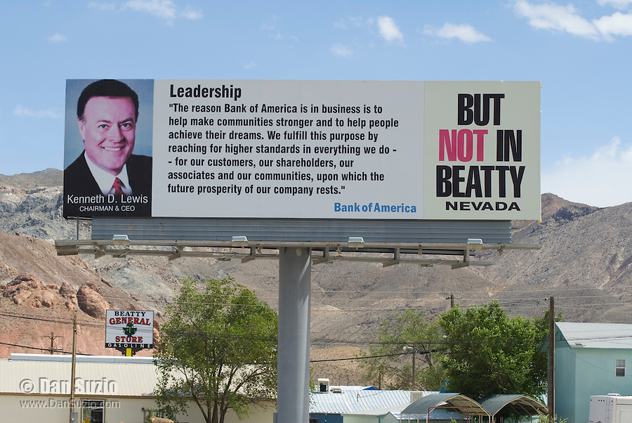 Billboard that appeared in Beatty, Nevada, in 2005 when Bank of America threatened to close its branch there, leaving the town without a bank.