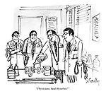 """Physicians, heal thyselves!"""