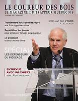 Publication  en couverture de <br /> LE COUREUR DES BOIS<br /> <br /> Photo : Pierre Roussel