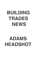 Building Trades News Adams