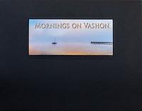A Folio of Prints:  Mornings on Vashon