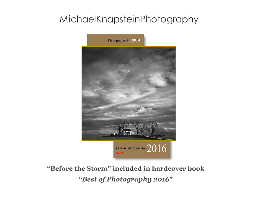 """Before the Storm"" by Michael Knapstein was selected for publication in the hardcover book ""Best of Photography 2016"" by the editors of Photographer's Forum magazine and Sigma."