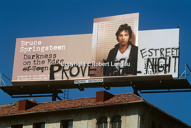 Billborad on the Sunset Strip in West Hollywood for Bruce Springsteens album Darkness on the Edge of Town with graffiti added by Bruce Springsteen in 1978