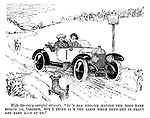 """Wfe (to very careful driver). """"It's bad enough having the dogs bark behind us, George, but I think it's the limit when they get in front and bark back at us."""""""