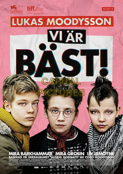 ORIGINAL SWEDISH POSTER ART<br /> in We Are the Best! (2013) <br /> (Vi ar bast!)<br /> *Filmstill - Editorial Use Only*<br /> CAP/FB<br /> Image supplied by Capital Pictures