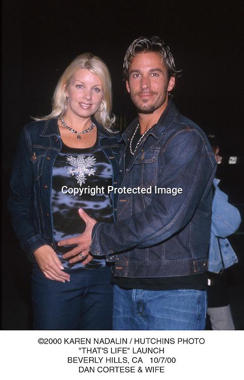 "©2000 KAREN NADALIN / HUTCHINS PHOTO.""THAT'S LIFE"" LAUNCH.BEVERLY HILLS, CA   10/7/00.DAN CORTESE & WIFE"