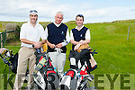 COMPETITION: Just completed the Federation of County Kerry Golf Clubs 2015 competition at Castlegregory Golf Club on Saturday, from Killorglin Golf Club, l-r: Joe Kennedy,Mark Hanly and Paul McKenna (Capt Killorglin Golf Club).