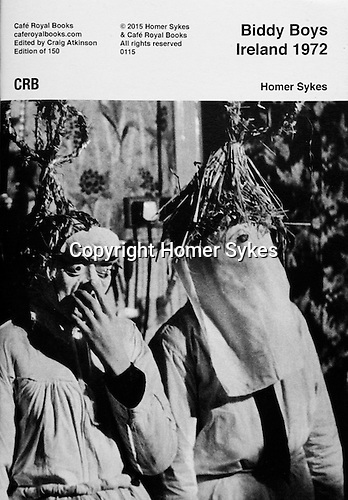 Biddy Boys Ireland 1972 <br /> <br /> PhotoZine published by Cafe Royal Books. Edition of 150. All book shop copies SOLD OUT. I have a few left. Published in 2015. 36 pages, staple bound, A5.<br /> <br /> &pound;15-00 including p&amp;p in UK.