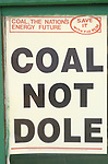 Miners strike 1984. Shirebrook Colliery Derbyshire.  Sign in window of Strikers office.  Coal Not Dole.