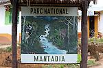 Park sign for Mantadia National Park, Andasibe, Madagascar