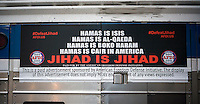 An advertisement on a NYCTA bus in New York on Thursday, October 9, 2014 condemns Jihadist organizations. The controversial advertisements are from the American Freedom Defense Initiative, a group run by Pamela Geller who also runs the Stop Islamization of America group. (© Richard B. Levine)