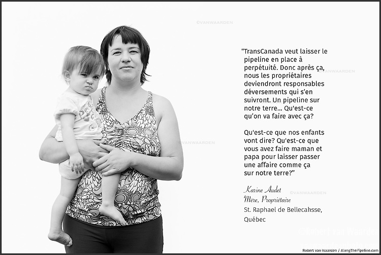 "Translation: ""TransCanada was to leave the pipeline in place forever. So after they are finished with it the landowner becomes responsible for any spills or problems. A pipeline on our land... What are we going to do with that?<br />