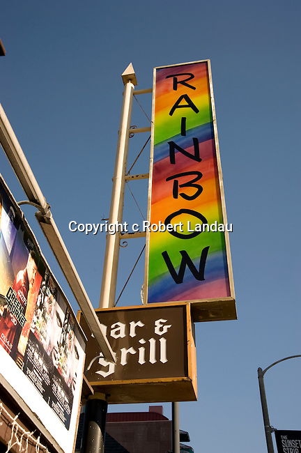 Sign for the Rainbow bar at the Roxy nightclub on Sunset Blvd. in Los Angeles, CA