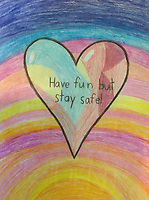 """""""Have fund but stay safe"""" drawing by Lily Kew Grade 3, Yarmouth, ME, USA"""