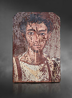 Egyptian Roman mummy portrait or Fayum mummy portrait painted panel of a man, Roman Period, 1st to 3rd cent AD, Egypt. Egyptian Museum, Turin. Grey background;<br /> <br /> Mummy portraits or Fayum mummy portraits (also Faiyum mummy portraits) are a type of naturalistic painted portrait on wooden boards attached to Upper class mummies from Roman Egypt. They belong to the tradition of panel painting, one of the most highly regarded forms of art in the Classical world. he portraits covered the faces of bodies that were mummified for burial. Extant examples indicate that they were mounted into the bands of cloth that were used to wrap the bodies.
