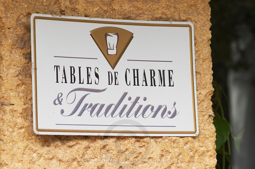 Sign Tables de Charme Traditions - restaurants with charm and character and traditions. The restaurant Le Verger de Papes in Chateauneuf-du-Pape Vaucluse, Provence, France, Europe