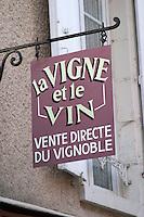 La Vigne et le Vin wine shop sign. Sancerre village, Loire, France