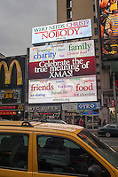 "A digital billboard from the American Atheists organization in the Herald Square district of New York is seen on Sunday, December 22, 2013. The billboards and one in Times Square, which asks the rhetorical question ""Who Needs Christ during Christmas? Nobody"", has drawn the ire of NYS Senator Andrew Lanza who originally called for the expression of free Speech to be removed, The American Atheists are proponents of the separation of church and state. (© Richard B. Levine)"