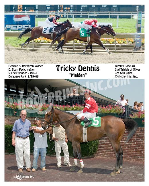 Tricky Dennis winning at Delaware Park on 7/19/06