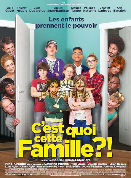 C'est quoi cette famille?! (2016)<br /> POSTER ART<br /> *Filmstill - Editorial Use Only*<br /> CAP/KFS<br /> Image supplied by Capital Pictures