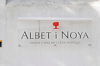 Sign. Albet i Noya. Penedes Catalonia Spain