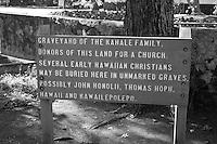 Sign in early Hawaiian Christian graveyard, Wailuku, Maui, Hawaii