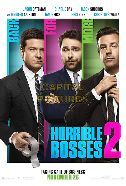 POSTER ART<br /> in Horrible Bosses 2 (2014) <br /> *Filmstill - Editorial Use Only*<br /> CAP/NFS<br /> Image supplied by Capital Pictures