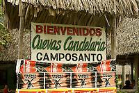 Sign for Candelaria Caves, Alta Verapaz, Guatemala.