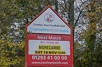 Sign advertising todays game ahead of Crawley Town vs Morecambe, Sky Bet EFL League 2 Football at Broadfield Stadium on 16th November 2019