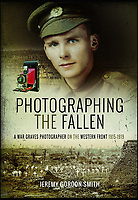 Photographing the Fallen -  New book reveals poignant pictures from the First War.