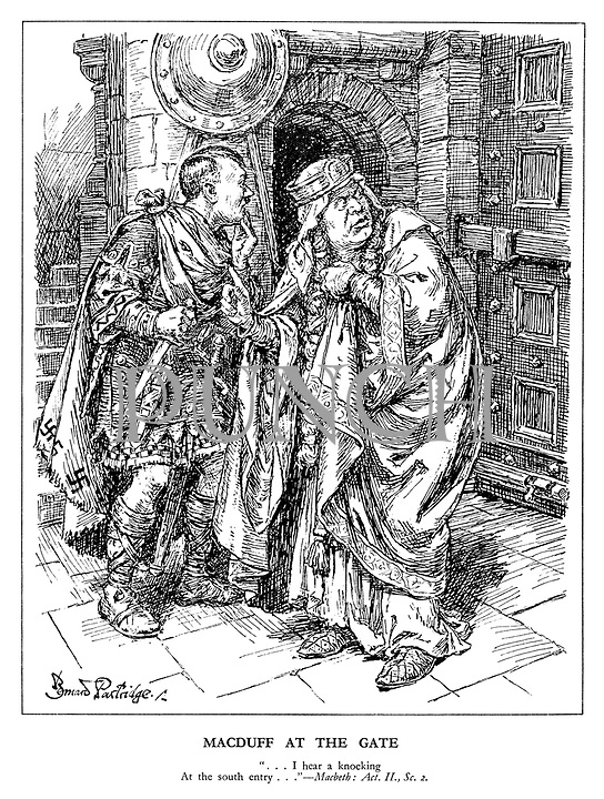 """Macduff at the Gate. """"... I hear a knocking At the south entry...""""  Macbeth: Act. II., Sc. 2. (Mussolini and Hitler look frightened in their castle fortress)"""