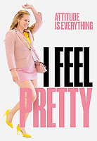 I Feel Pretty (2018) <br /> POSTER ART<br /> *Filmstill - Editorial Use Only*<br /> CAP/MFS<br /> Image supplied by Capital Pictures