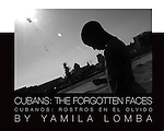 Cubans: The Forgotten Faces