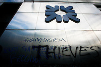 Graffiti sprayed on the Royal Bank of Scotland (RBS) when thousands of protestors descended on the City of London ahead of the G20 summit of world leaders to express anger at the economic crisis, which many blame on the excesses of capitalism. RBS was the focus of anger because it had to be bailed out by the government.