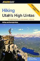 Hiking Utah's Hight Uintas<br /> Falcon Press