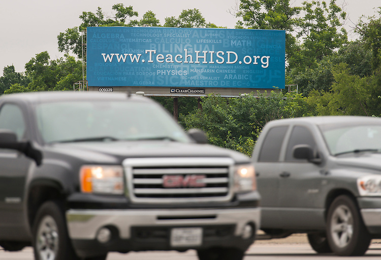 Houston ISD teacher recruiting billboard on North 610 East., May 22, 2015.