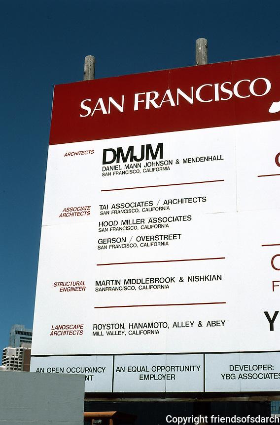 San Francisco:  Marriott Construction sign. TAI Assoc. Photo '89.