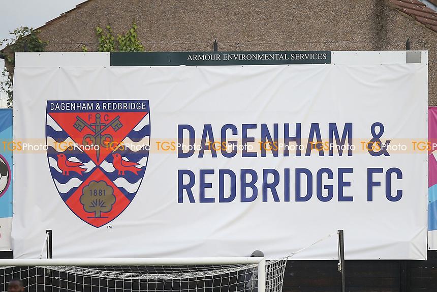 Dagenham & Redbridge FC signage during Dagenham & Redbridge vs Maidenhead United, Vanarama National League Football at the Chigwell Construction Stadium on 7th December 2019