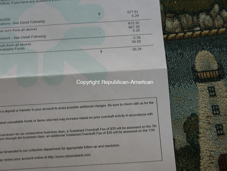 WATERBURY, CT - 24 October 2009 - Louis Scherff was overdrawn 28 cents and Citizens Bank assessed him a $39 overdraft fee.