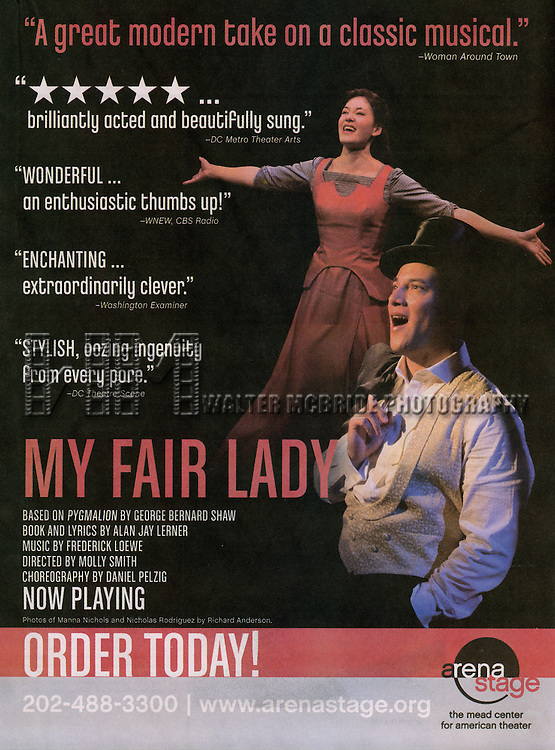 Promo Ad Campaigh for the Curtain Call for the Arena Stage Production of 'My Fair Lady' at the Mead Center in Washington, D.C. on November 30, 2012.