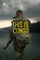 This Is Congo (2017) <br /> POSTER ART<br /> *Filmstill - Editorial Use Only*<br /> CAP/KFS<br /> Image supplied by Capital Pictures