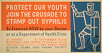 Posters encouraging the fight against syphilis by the Work Projects Administration (WPA) produced between 1936 and 1943. Syphilis rates are on the rise in New York jumping 8 percent in the first half of 2014. The neighborhood of Chelsea has an infection rate of six times the city's average. (Library of Congress)