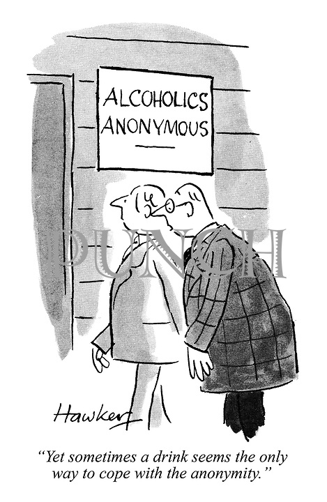 """Yet sometimes a drink seems the only way to cope with the anonymity."""
